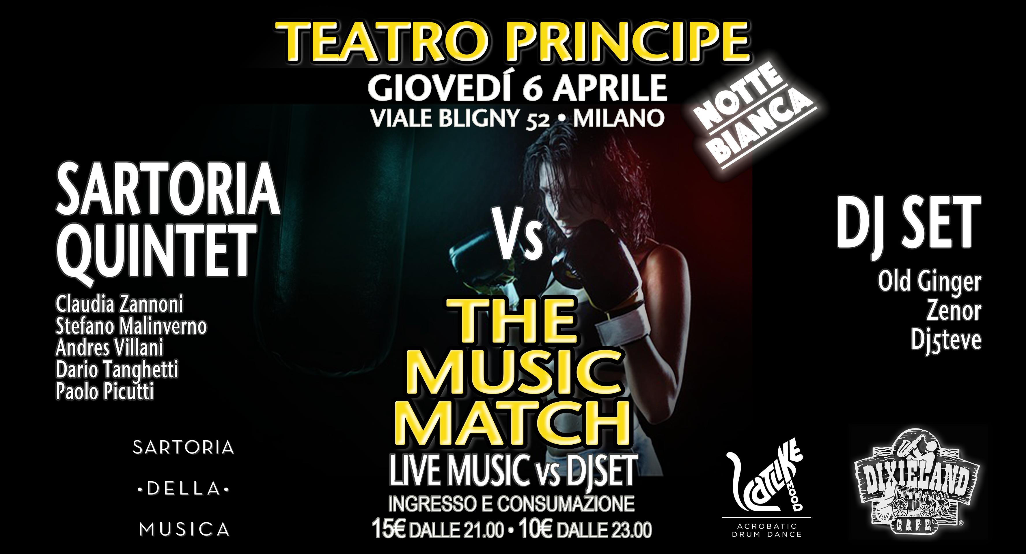 GIOVEDÌ 6 APRILE – THE MUSIC MATCH – LIVE VS DJSET