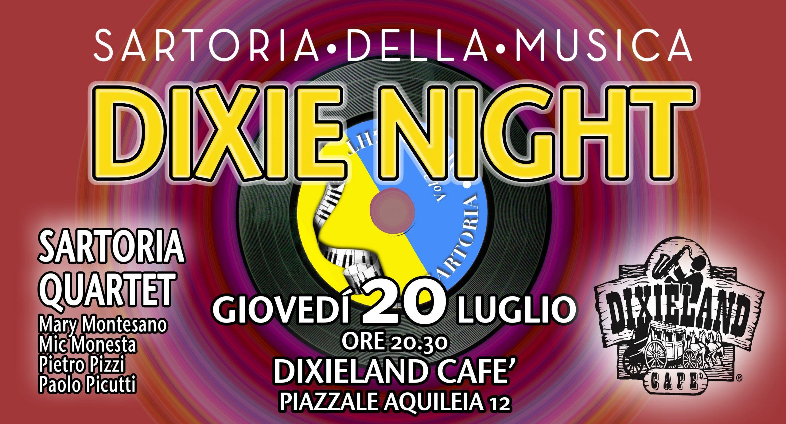 DIXIE NIGHT GIOVEDÌ 20 LUGLIO CON SARTORIA 4ET