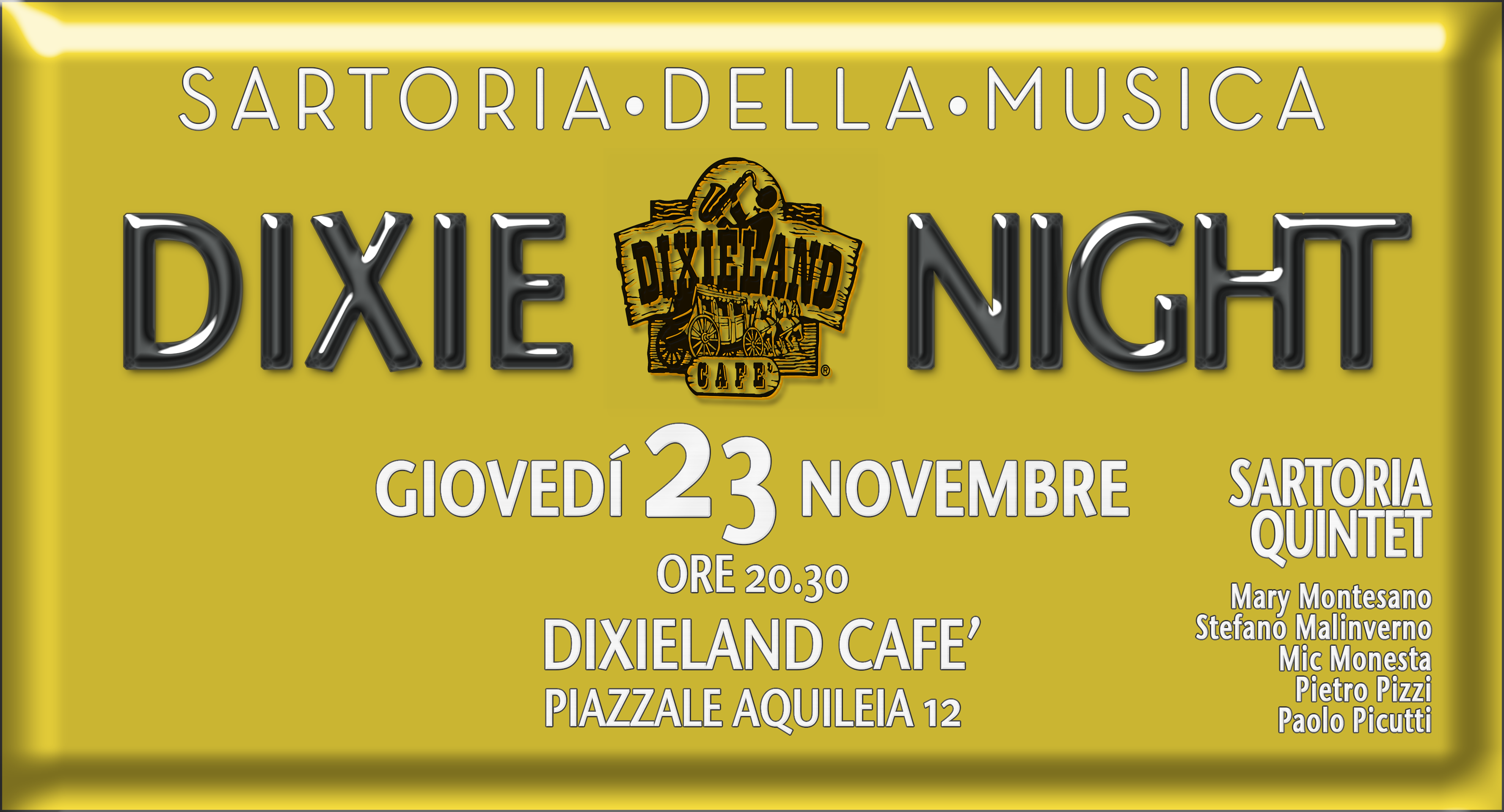 23 NOVEMBRE – SARTORIA DIXIE NIGHT